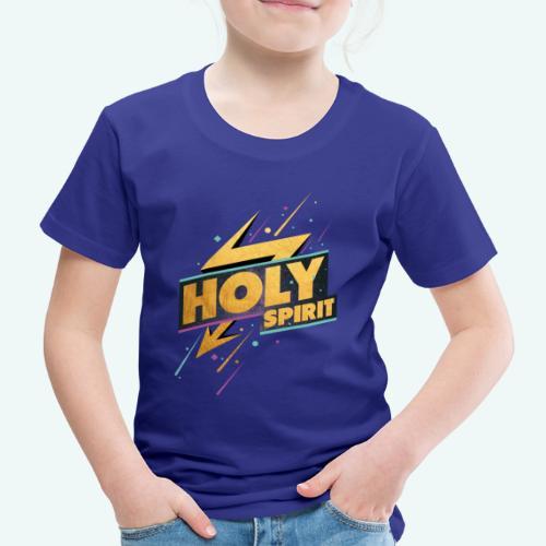 Holy Spirit - Kinder Premium T-Shirt