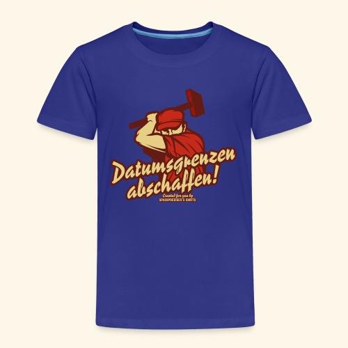Lustiges Sprüche T Shirt Datumsgrenzen abschaffen - Kinder Premium T-Shirt