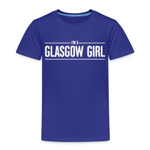 I'm A Glasgow Girl - Kids' Premium T-Shirt