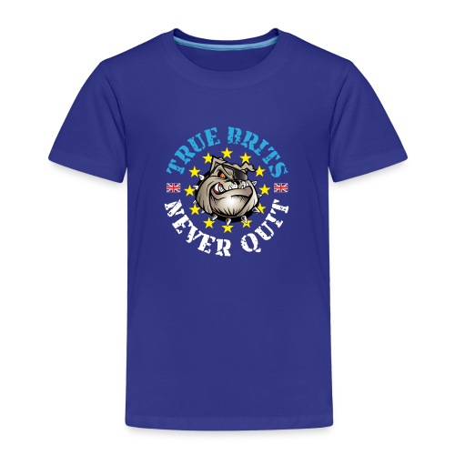 True Brits Never Quit Mens T'shirt - Kids' Premium T-Shirt