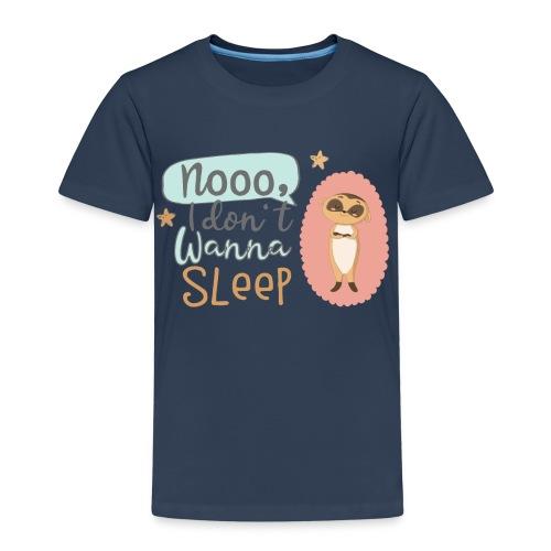 Kleines freches Erdmännchen will nicht schlafen - Kinder Premium T-Shirt