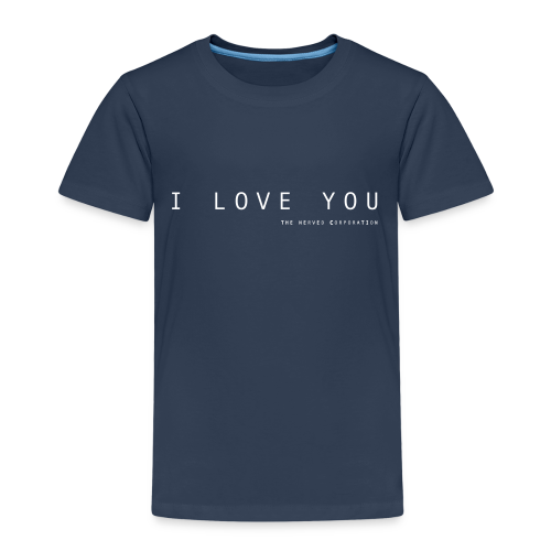 I Love You by The Nerved Corporation - Kids' Premium T-Shirt