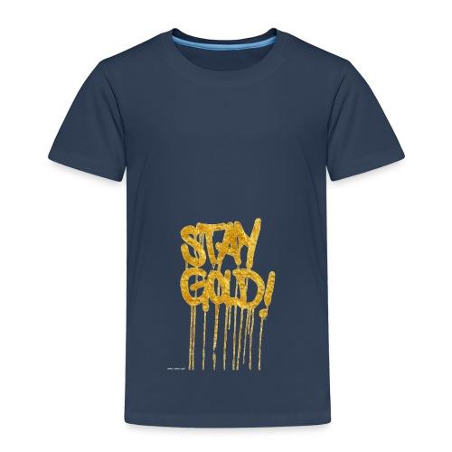 stay gold - Kids' Premium T-Shirt