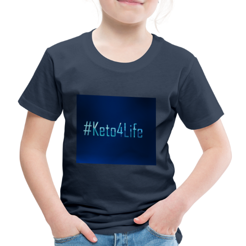 Keto For Life - Kids' Premium T-Shirt