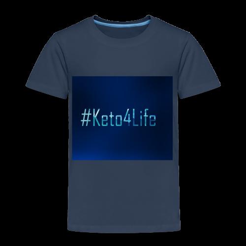 Keto For Life - Kids' Premium T-Shirt