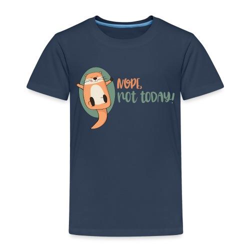 Nope, not today / Nicht mehr heute - Otter schläft - Kinder Premium T-Shirt