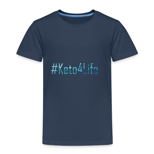 Keto For Life With No Background - Kids' Premium T-Shirt