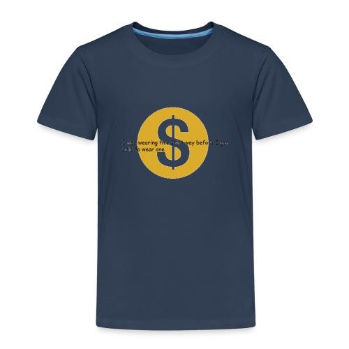 i got paid to wear this shirt - Kids' Premium T-Shirt