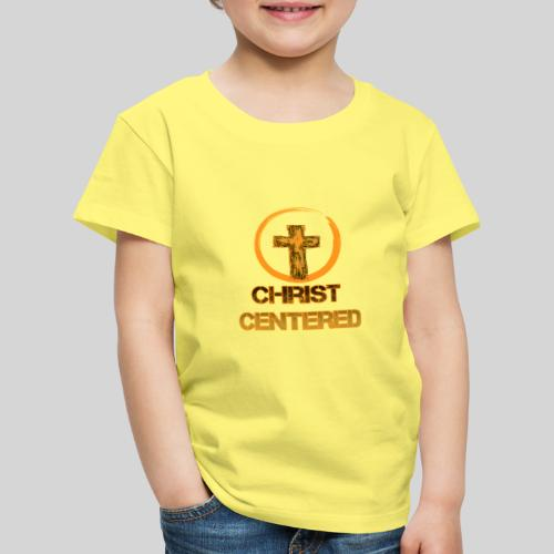 Christ Centered Focus on Jesus - Kinder Premium T-Shirt