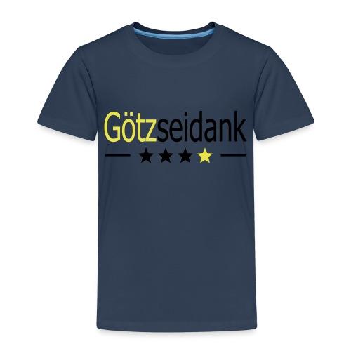 Götzseidank - Kinder Premium T-Shirt