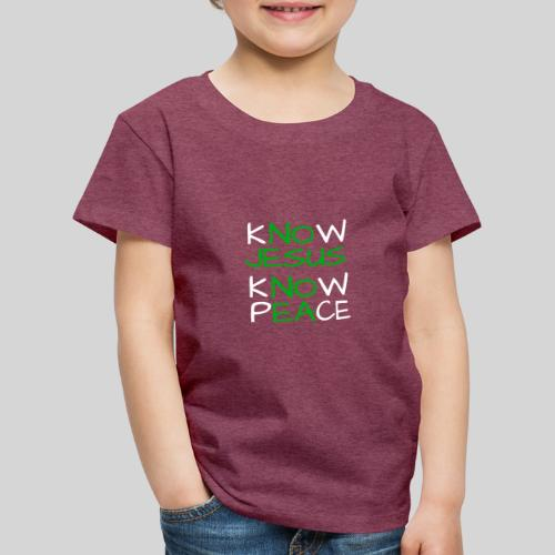 know Jesus know Peace - kenne Jesus kenne Frieden - Kinder Premium T-Shirt
