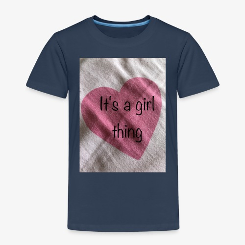 It's a girl thing! - Kids' Premium T-Shirt