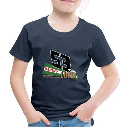 53 John Lund World Champion - Kids' Premium T-Shirt