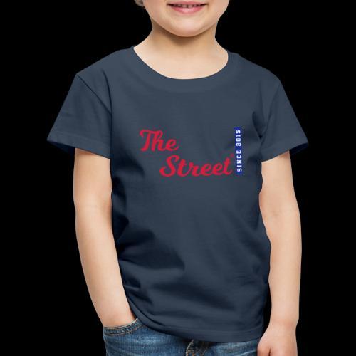 The Street - Since 2015 - Kinder Premium T-Shirt