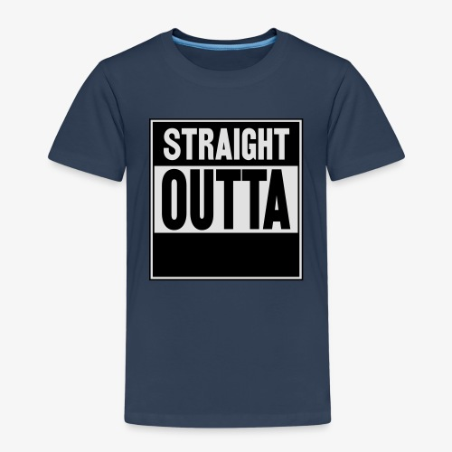 Straight Outta - Premium-T-shirt barn