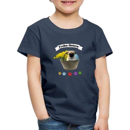 Frohe Ostern | Mops im Korb - Kinder Premium T-Shirt