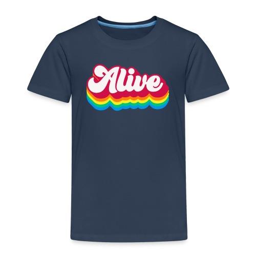 Alive - Kinder Premium T-Shirt