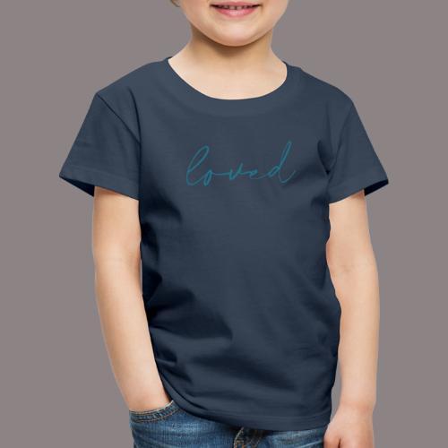 loved petrol - Kinder Premium T-Shirt