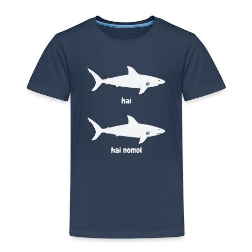 Hai hai nomol - Kinder Premium T-Shirt