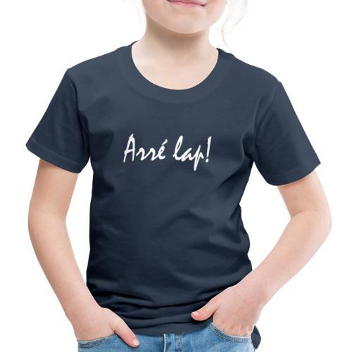 arre lap - Kinderen Premium T-shirt