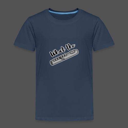 What the Flute transparent - Kids' Premium T-Shirt