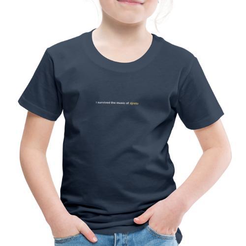 dj reto - i survived - Kinder Premium T-Shirt