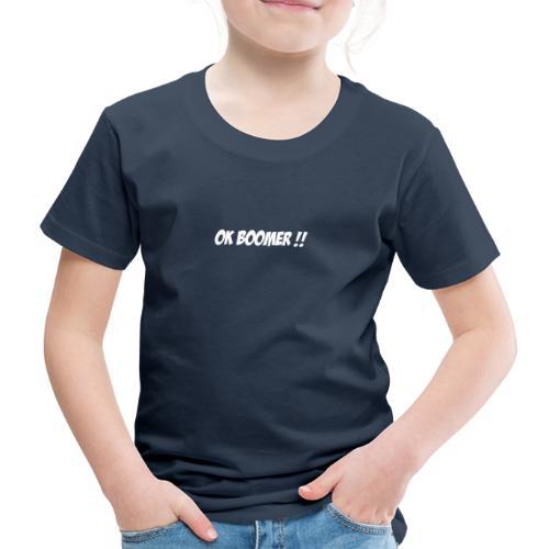 ok boomer - T-shirt Premium Enfant