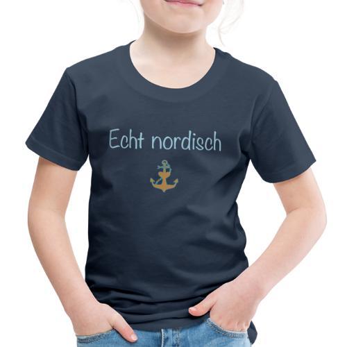 Echt nordisch - Kinder Premium T-Shirt