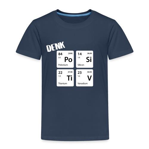 Denk positiv - in Elementen - Kinder Premium T-Shirt