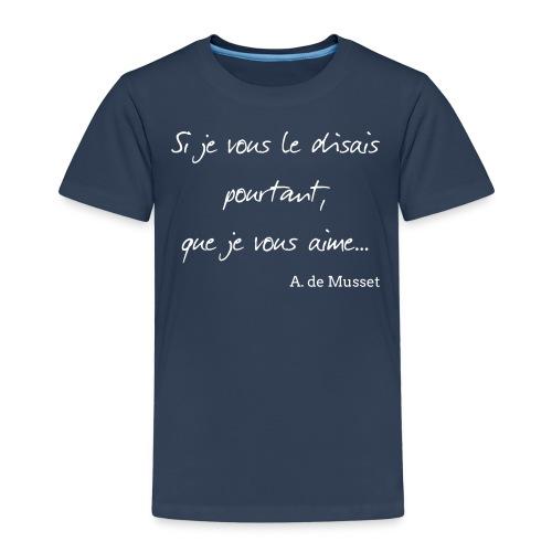 Si je vous le disais - T-shirt Premium Enfant