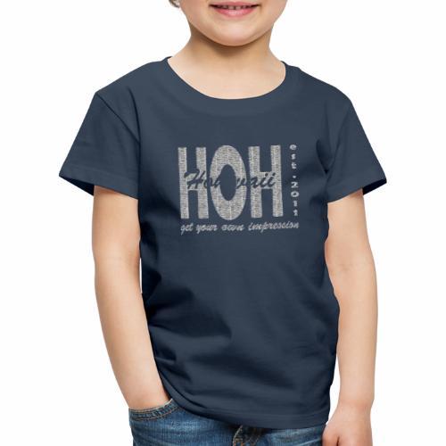 HOH-001-tshirt - Kinder Premium T-Shirt