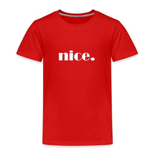 Nice Design - weiß - Kinder Premium T-Shirt