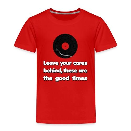 Good Times - Kids' Premium T-Shirt