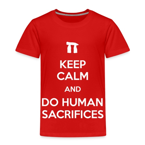 Keep calm and do human sacrifices - Maglietta Premium per bambini