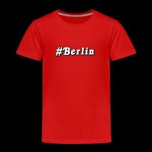 #Berlin - Kinder Premium T-Shirt