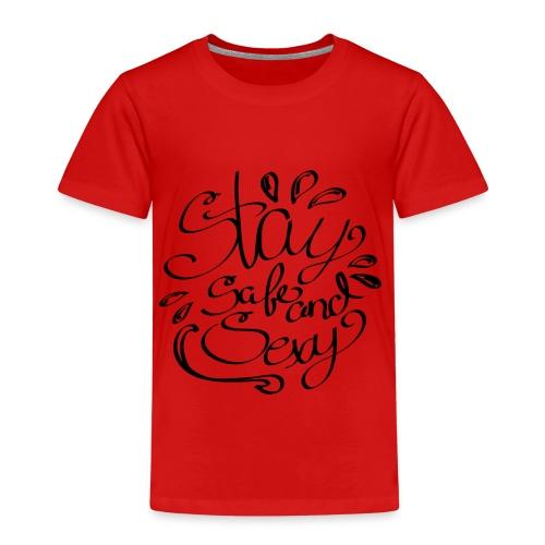Staysafeandsexy2 - Kinder Premium T-Shirt