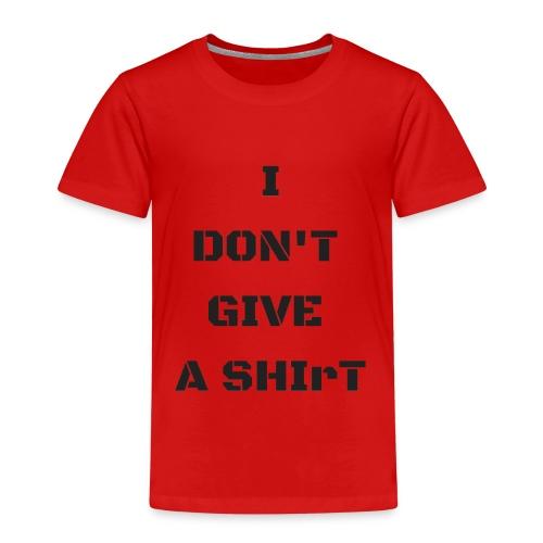 I don't give a shiRt - Maglietta Premium per bambini