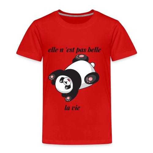 elle n 'est pas belle la vie - T-shirt Premium Enfant