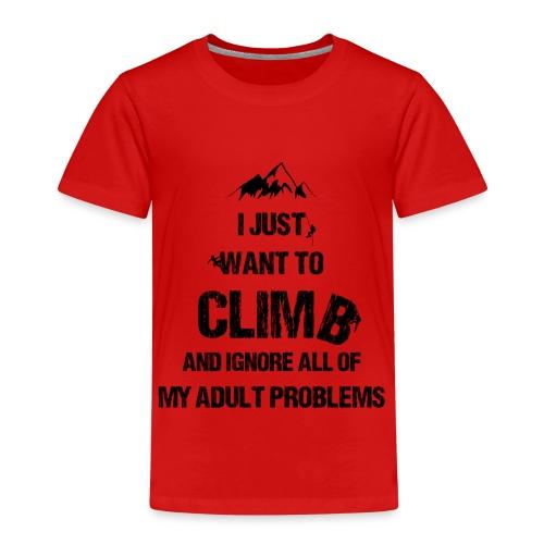 I just want to climb black - T-shirt Premium Enfant