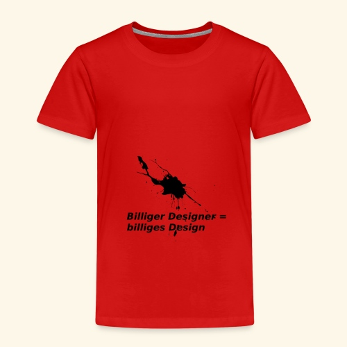 BilligesDesign - Kinder Premium T-Shirt