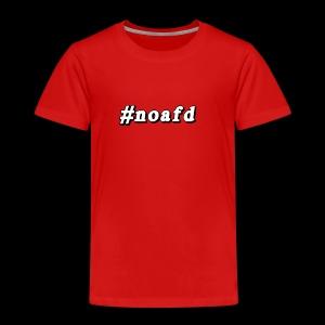 #noafd - Kinder Premium T-Shirt
