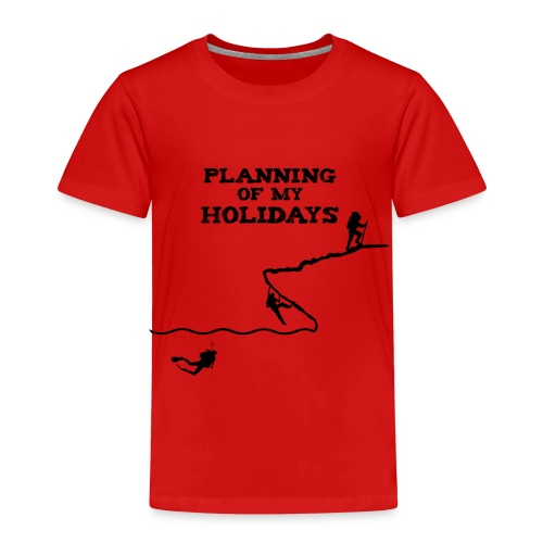 Planning of my holidays - T-shirt Premium Enfant