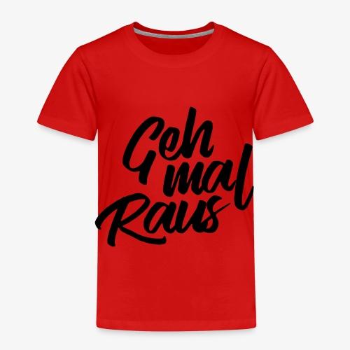 Geh mal raus - Kinder Premium T-Shirt