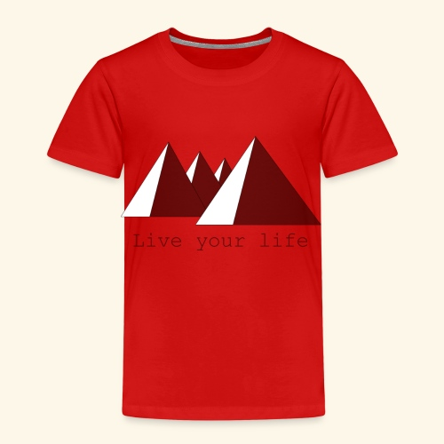 Live your life - Kinderen Premium T-shirt