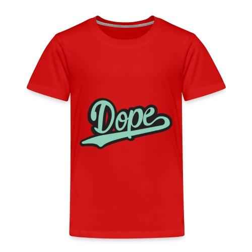 DOPE - Kids' Premium T-Shirt