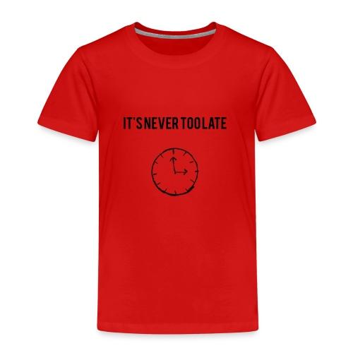 IT'S NEVER TOO LATE (DUNKEL) - Kinder Premium T-Shirt