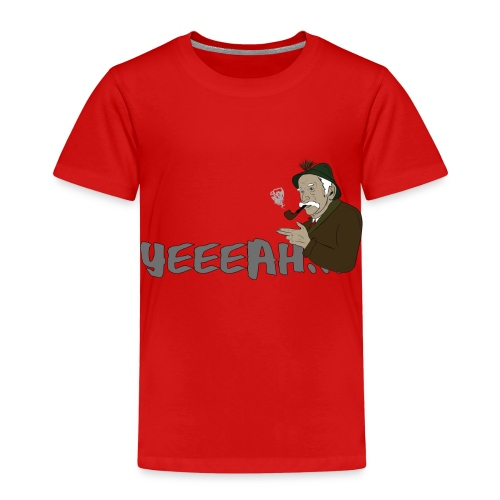 yeeeah - Kinder Premium T-Shirt