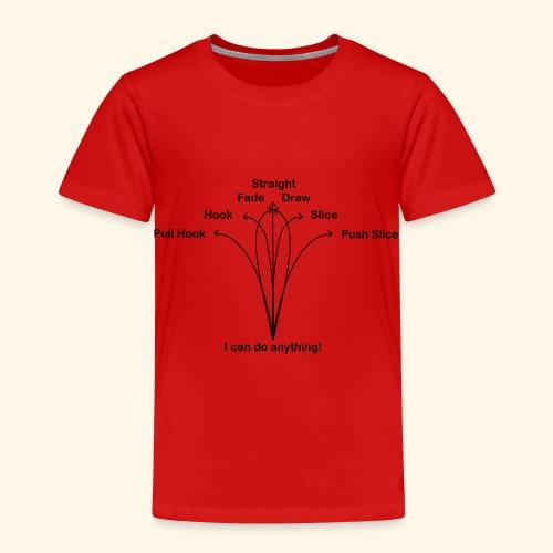 Ich kann alle Golf Flugkurven spielen! - Kinder Premium T-Shirt