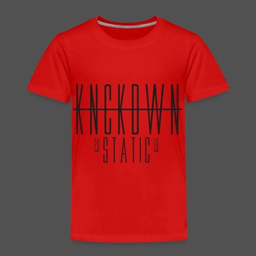 KNCKDWN static 2018 - Kinder Premium T-Shirt