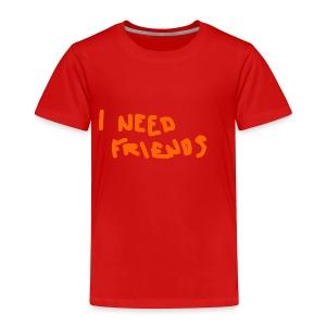 I_NEED_FRIENDS - Kids' Premium T-Shirt